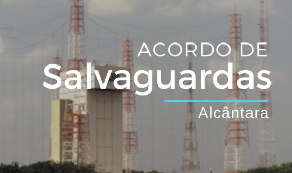 AST – Acordo de Salvaguardas Tecnológicas entre o Brasil e os Estados Unidos da América